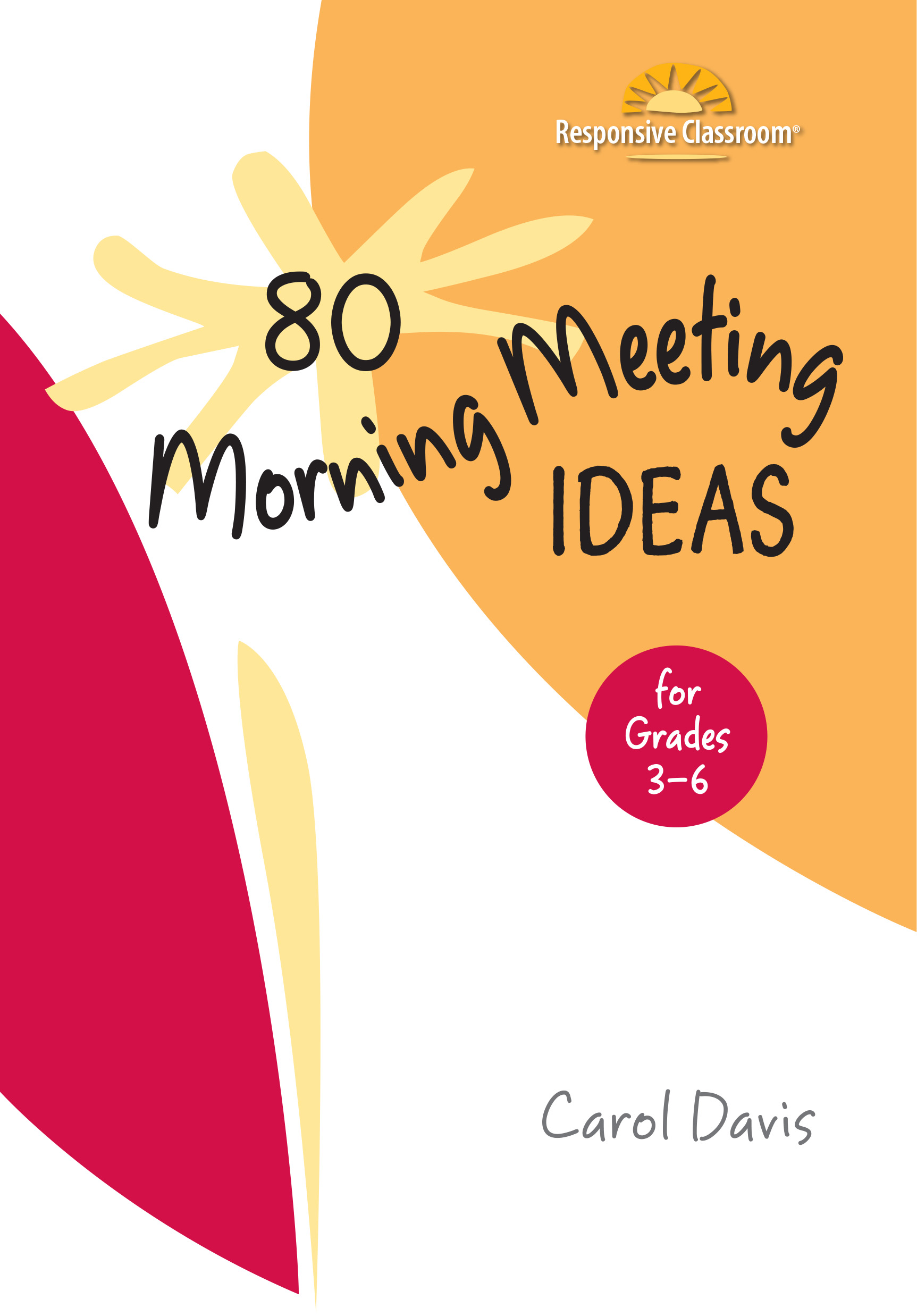 Morning meeting book responsive classroom 80 morning meeting ideas for grades 3 6 m4hsunfo Choice Image