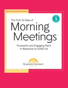 First 10 Days of Morning Meetings Grade 3