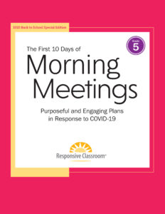 First 10 Days of Morning Meetings Grade 5