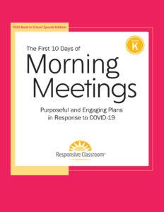 First 10 Days of Morning Meetings Kindergarten
